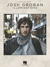 ILLUMINATIONS JOSH GROBAN - PIANO/VOCAL/GUITAR SONGBOOK 307224