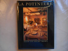 La Potiniere and Friends signed by David Brown, Hilary Brown (Hardback, 1990)