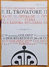 Il Trovatore programme Opera De Stara Zagora at Coliseu Does Recreios Portugal