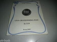 Giorgio Marzolla Fiat Una Grandissima Fiat la 519 Roma 2000