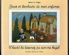SIMONE LE MOIGNE JEUX ET BONHEURS DE MON ENFANCE BRETAGNE DEDICACE ART NAIF 1992