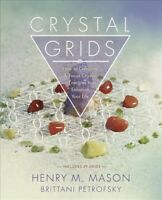 Crystal Grids : How to Combine & Focus Crystal Energies to Enhance Your Life,...