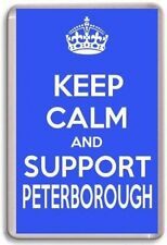 KEEP CALM AND SUPPORT PETERBOROUGH,  UNITED FOOTBALL TEAM Fridge Magnet