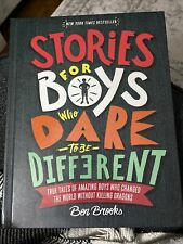 Stories for Boys Who Dare to Be Different: True Tales of Amazing Boys Who - GOOD