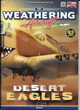 MIG, ACCION Press, The Weathering, Aircraft Edition No. 9 DESERT EAGLES Magazine