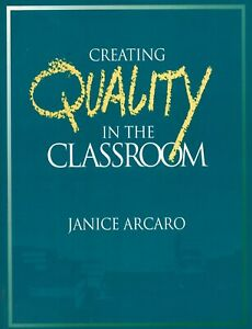 CREATING QUALITY IN THE CLASSROOM – Educational Textbook