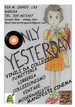 ONLY YESTERDAY COLLEZIONISMO RAGUSA
