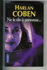 "Harlan Coben : Ne le dis à personne "" Thriller "" Editions Pocket """