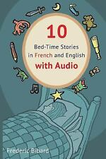 10 Bed-Time Stories in French and English with Audio: By Bibard, Frederic Bib...