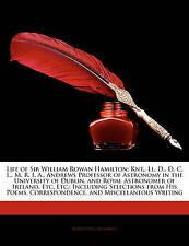 Life of Sir William Rowan Hamilton: Knt., Ll. D., D. C. L., M. R. I. A., Andrews