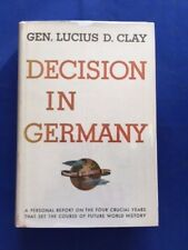 DECISION IN GERMANY - FIRST EDITION INSCRIBED BY GENERAL LUCIUS D. CLAY