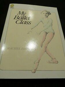 My Ballet Class by  Rachel Isadora  1983 Vintage EUC