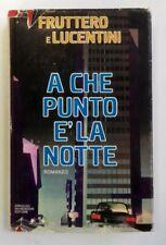 A CHE PUNTO E' LA NOTTE - Fruttero e Lucentini - Mondadori 1979 - RILEGATO