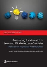 ACCOUNTING FOR MISMATCH IN LOW- AND MIDDLE-INCOME COUNTRIES - HANDEL, MICHAEL J.