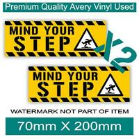 MIND YOUR STEP DECAL STICKER X2 PACK SELF ADHESIVE SAFETY OH&S STICKERS DECALS