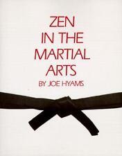 Zen in the Martial Arts by Joe Hyams (1979, Paperback)