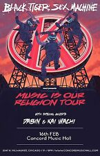 "BLACK TIGER SEX MACHINE ""MUSIC IS OUR RELIGION TOUR"" 2017 CHICAGO CONCERT POSTER"
