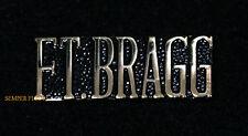 FORT BRAGG SCRIPT HAT LAPEL PIN US ARMY VETERAN GIFT FORSCOM 13TH 82ND USASOC