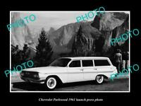 OLD LARGE HISTORIC PHOTO OF 1961 CHEVROLET PARKWOOD WAGON LAUNCH PRESS PHOTO