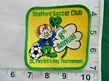 STAFFORD Soccer Club Square Patch  8th annual St Patricks Day Tournament