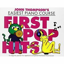 John Thompson's Easiest Piano Course: First Pop Hits - Big Price Reduction!