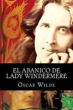 El Abanico de Lady Windermere by Oscar Wilde (2015, Paperback)