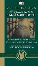 Michael Jackson's Complete Guide to Single Malt Scotch  Good