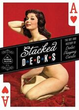 STACKED DECKS: Art & History of Erotic Playing Cards Mark Lee Rotenberg NEW/HC