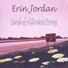 Jordan, Erin : Land of Milk & Honey CD***NEW***
