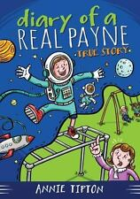 DIARY OF A REAL PAYNE BOOK 1: TRUE STORY by Tipton, Annie, Good Book