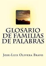 Glosario de Familias de Palabras by José-Luis Bravo (2014, Paperback)