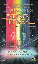 La Creazione di Star Trek The Motion Picture ED. LIMITATA 250 COPIE