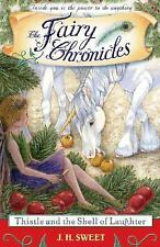 Thistle and the Shell of Laughter (The Fairy Chronicles)-ExLibrary