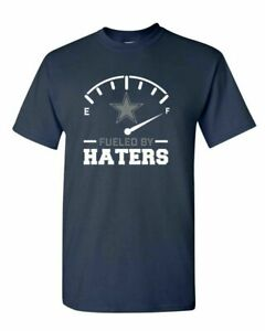 Dallas Cowboys Fueled By Haters NFL Team T Shirt Funny Navy Cotton Tee Gift Men