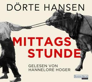 Mittagsstunde von Dörte Hansen (Audio-CD)