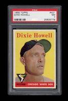 1958 Topps BB Card #421 Dixie Howell Chicago White Sox PSA NM 7 !!!
