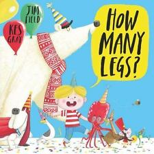 How Many Legs? by Gray, Kes