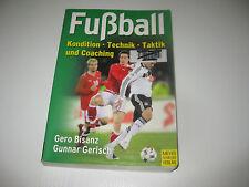 Fußball von Gero Bisanz und Gunnar Gerisch (2008, Taschenbuch)