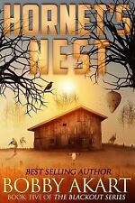 The Blackout: Hornet's Nest : A Post Apocalyptic EMP Survival Fiction Series