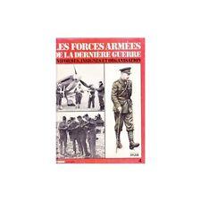 LES FORCES ARMEES DE LA DERNIERE GUERRE uniformes PHOTO
