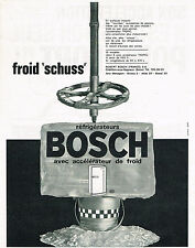 PUBLICITE ADVERTISING 014   1964    BOSCH  friigidaire réfrigérateur