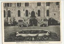 VECCHIA CARTOLINA DI ABANO TERME PADOVA  CASTELLO DI SAN DANIELE 1952
