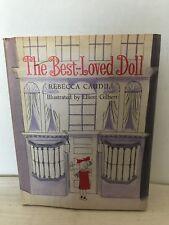 The Best-Loved Doll by Rebecca Caudill , Holt Rinehart 1962 1st Edition Hardback