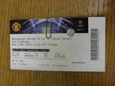 02/11/2011 Ticket: Manchester United v Otelul Galati [Champions League] (folded)
