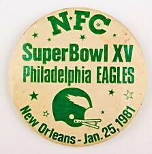 *Vintage Pinback NFC Superbowl XV Philadelphia Eagles New Orleans Jan.25 1981