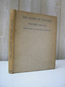 CYNOLOGIE / W. Sheard : the glory of the DOG