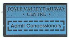 Railway Tickets Ireland, FOYLE VALLEY RAILWAY CENTRE, Concessionary Admission.