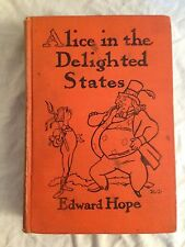 Edward Hope - Alice in the Delighted States - 1st/1st 1928 Alice Parody, USA