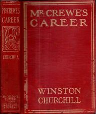 1908 WINSTON CHURCHILL ILLUSTRATED MR. CREWE'S CAREER NEW HAMPSHIRE CLASSIC