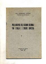 Domini #PER LA RATIFICA DELL'ACCORDO CULTURALE TRA L'ITALIA E L'UNIONE SOVIETICA